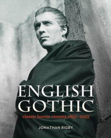 English Gothic - Classic Horror Cinema 1897-2015