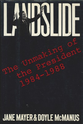 Landslide - The Unmaking of the President, 1984-1988