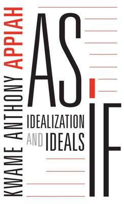 As If: Idealization and Ideals