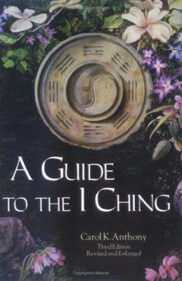 Guide to the I Ching - Revised