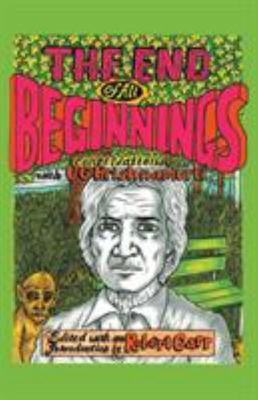 End of All Beginnings: Encounters With..