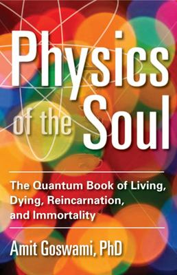 Physics of the Soul - New Edn