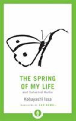 Spring of My Life and Selected Haiku
