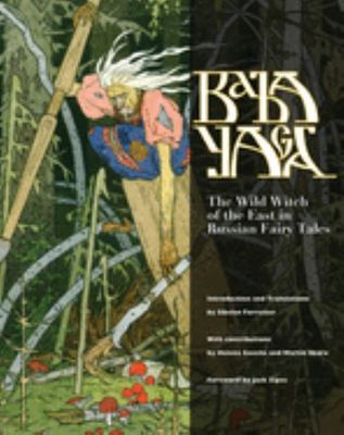 Baba Yaga; Wild Witch of the East ...