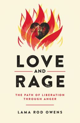 Love and Rage: : The Path of Liberation through Anger