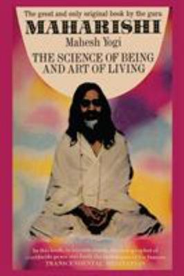 Science of Being & Art of Living