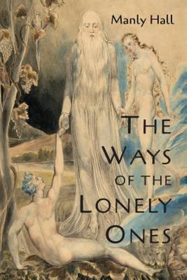 Ways of the Lonely Ones