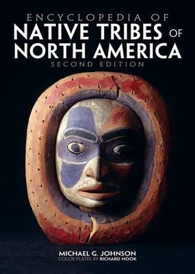 Encyclopedia of Native Tribes of America