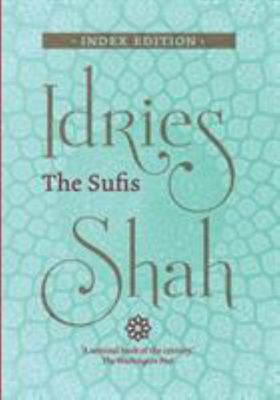 Sufis, the - Index Edition.