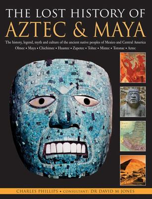 Lost History of Aztec & Maya