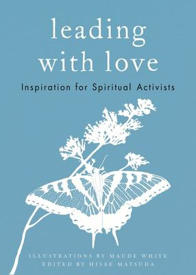 Leading With Love .. Spiritual Activists