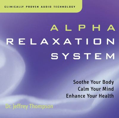 Alpha Relaxation System (2CD) - Jeffrey Thompson