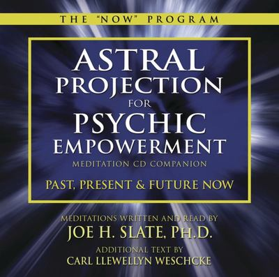 Astral Projection/Psychic Empowerment (CD) - Joe Slate