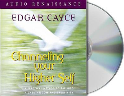 Channeling Your Higher Self (CD)