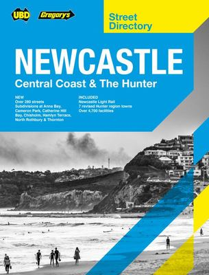 Newcastle Central Coast and the Hunter Street Directory 9th Ed