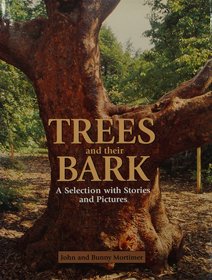 Trees and their Bark, A Selection with Stories and Pictures