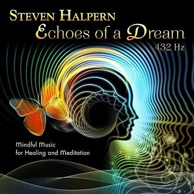 Echoes of a Dream (CD) - Steven Halpern