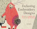 Enchanting Embroidery Designs: Whimsical Animal and Plant Motifs to Stitch