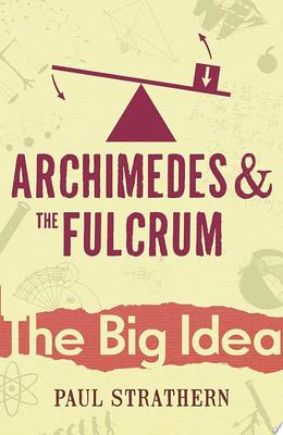 Archimedes and the Fulcrum (The Big Idea)