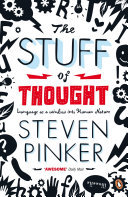 The Stuff of Thought: : Language as a window into human nature