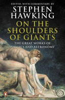 On the Shoulders of Giants: The Great Works of Physics and Astronomy