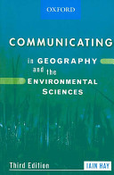 COMMUNICATING IN GEOGRAPHY AND THE ENVIRONMENTAL SCIENCES 3R