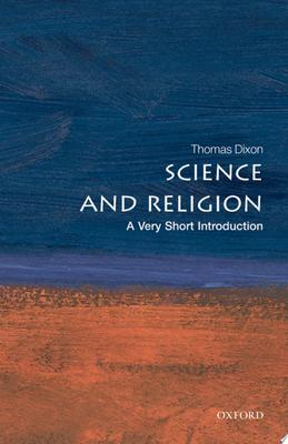 Science and Religion (A Very Short Introduction)