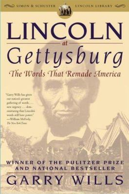 Lincoln at Gettysburg - The Words That Remade America