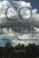 CO2 RISING WORLDS GREATEST ENVIRONMENTAL CHALLENGE