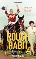 Rough Habit: An Unlikely Champion