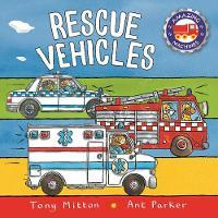 Rescue Vehicles (Amazing Machines)
