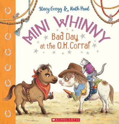 Bad Day at the OK Corral (#3 Mini Whinny)