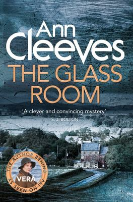 The Glass Room (#5 Vera Stanhope)