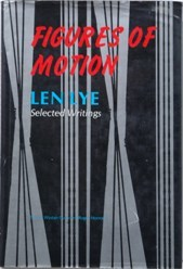 Figures of Motion Len Lye Selected Writings