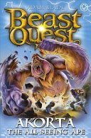 Beast Quest: Akorta the All-Seeing Ape - Series 25 Book 1