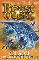 Beast Quest: Glaki, Spear of the Depths - Series 25 Book 3