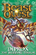 Beast Quest: Diprox the Buzzing Terror - Series 25 Book 4