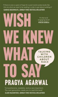Wish We Knew What to Say - Talking with Children about Race