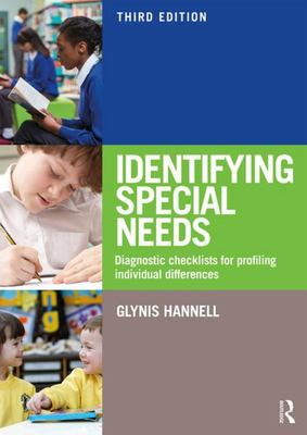 Identifying Special Needs - Diagnostic Checklists for Profiling Individual Differences