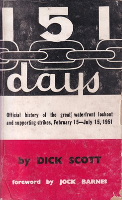 151 days The Great Waterfront Lockout and Supporting Strikes February 15-July15, 1951
