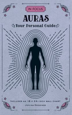 In Focus Auras - Your Personal Guide
