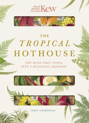 Paperscapes: Royal Botanic Gardens Kew the Tropical Hothouse - The Book That Transforms into a Botanical Work of Art