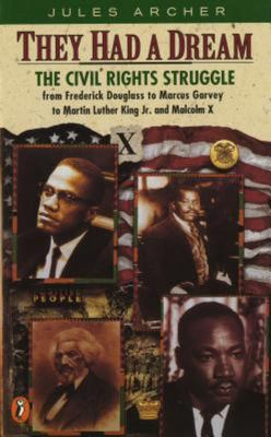 They Had a Dream - The Civil Rights Struggle from Frederick Douglass... MalcolmX