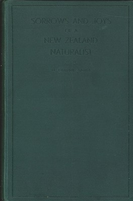 Sorrows and Joys of a New Zealand Naturalist