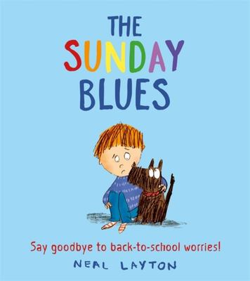 The Sunday Blues - Say Good-Bye to Back to School Worries!