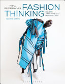 Fashion Thinking - Creative Approaches to the Design Process