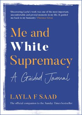 Me and White Supremacy: the Journal