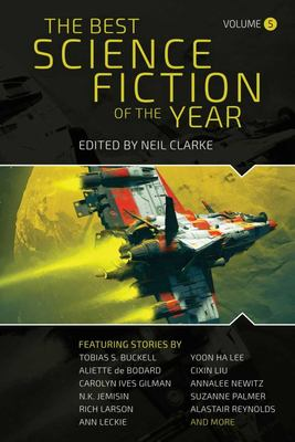 The Best Science Fiction of the Year - Volume Five