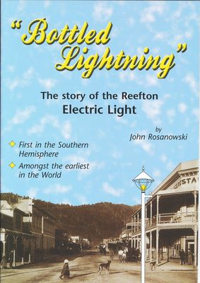 Bottled Lightning: The story of the Reefton Electric Light