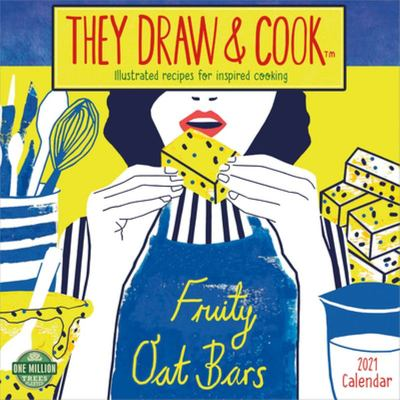 2021 They Draw and Cook Wall Calendar - Illustrated Recipes for Inspired Cooking